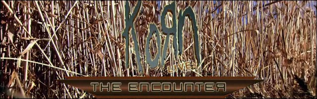 korn live the encounter 2010 header