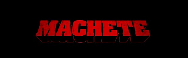 Machete danny trejo titre du film affiche photo