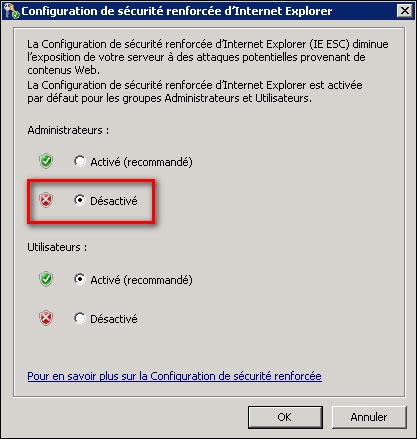 IE configurer desactiver securite renforcee Interner Explorer Windows Server 2008 R2