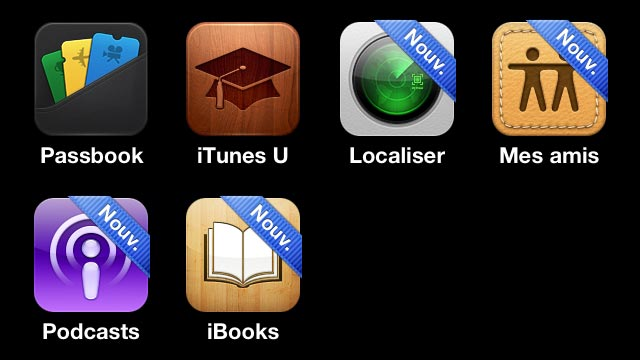 iOS6 nouvelles applications Passbook iTunes U localiser Mes amis Podcasts