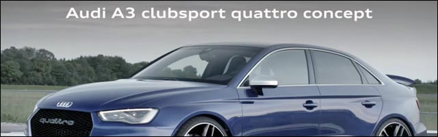 photo video HD Audi A3 ClubSport Quattro Concept